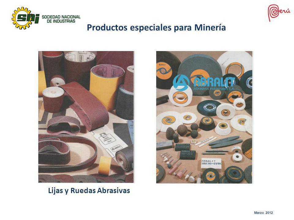 Lijas y Ruedas Abrasivas Productos especiales para Minería Marzo 2012