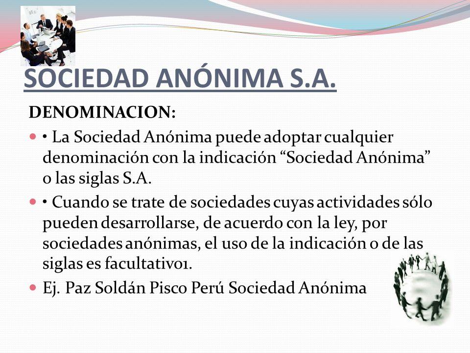 SOCIEDAD ANÓNIMA S.A.
