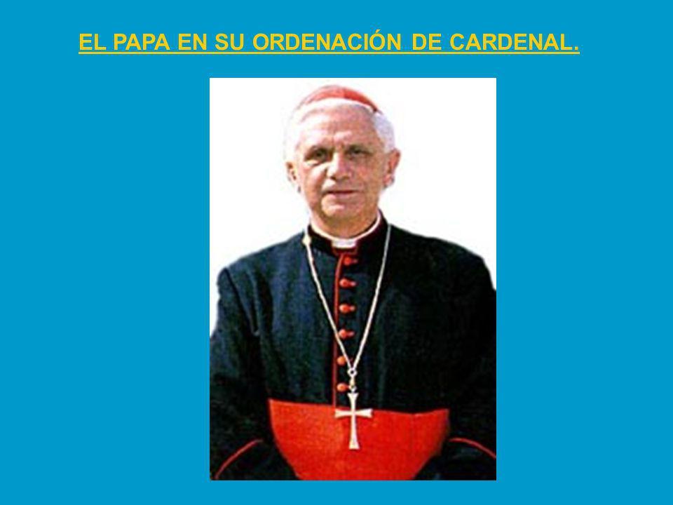 EL PAPA EN SU ORDENACIÓN DE CARDENAL.