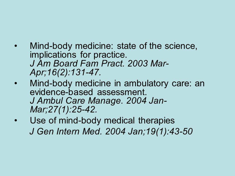 PNI_MEDICINA MENTE-CUERPO Actualmente existe una considerable evidencia médica científica que las Terapias Mente-Cuerpo pueden ser utilizadas como coa
