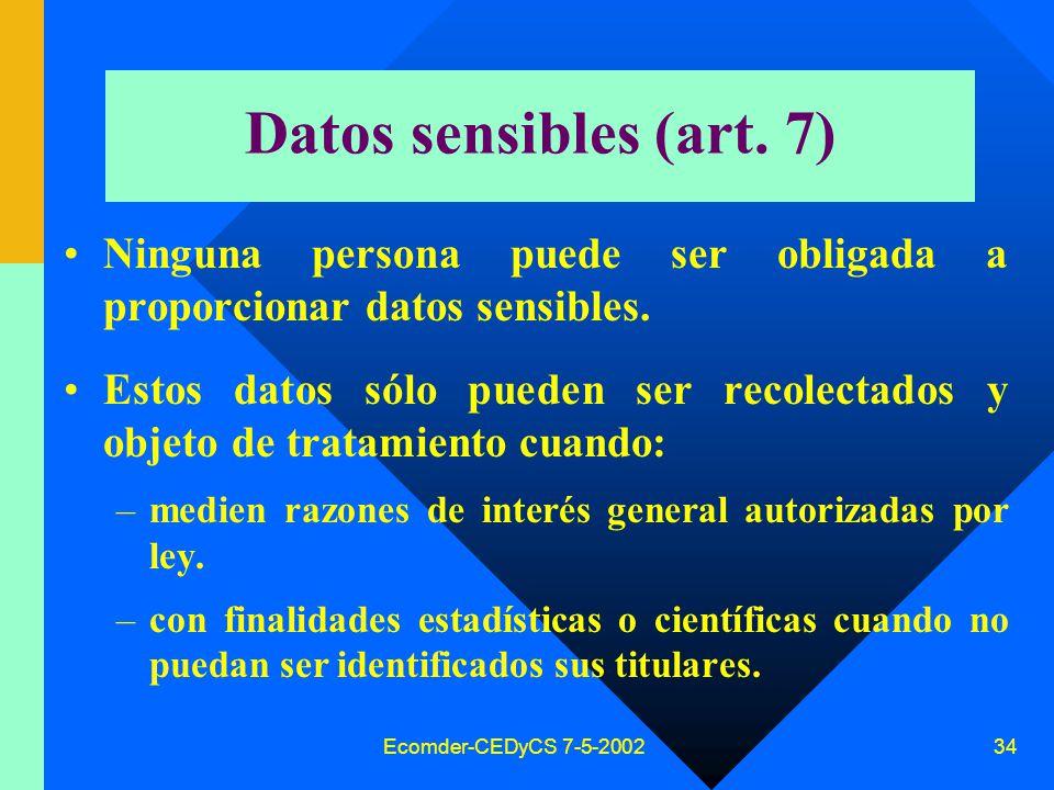Ecomder-CEDyCS 7-5-2002 33 Datos sensibles (tratamiento especial) –Datos que revelen (Direc.