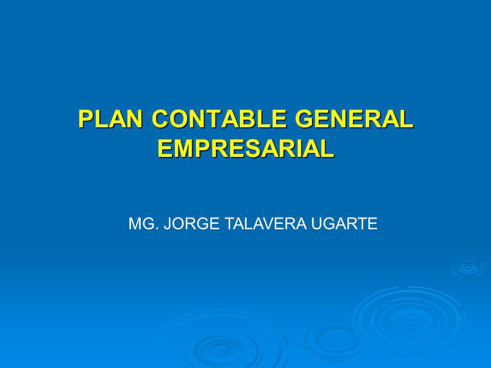 PLAN CONTABLE GENERAL EMPRESARIAL MG. JORGE TALAVERA UGARTE