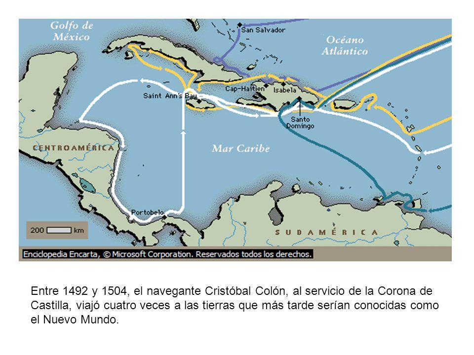 Entre 1492 y 1504, el navegante Cristóbal Colón, al servicio de la Corona de Castilla, viajó cuatro veces a las tierras que más tarde serían conocidas