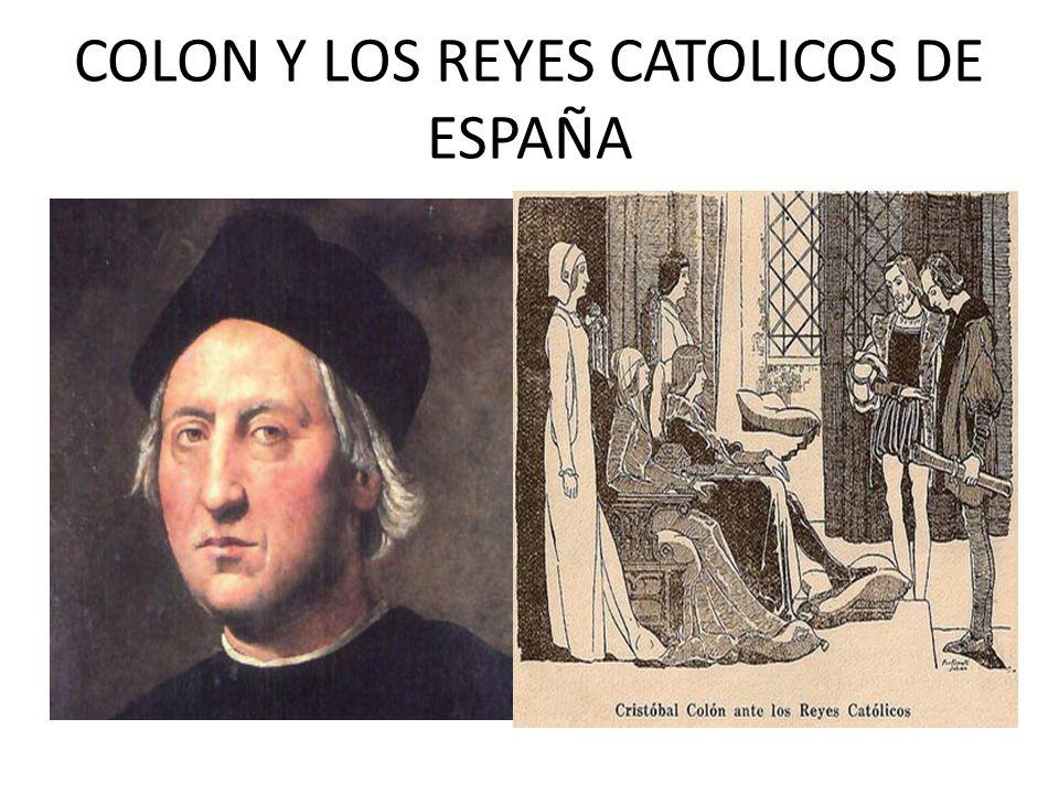 COLON Y LOS REYES CATOLICOS DE ESPAÑA