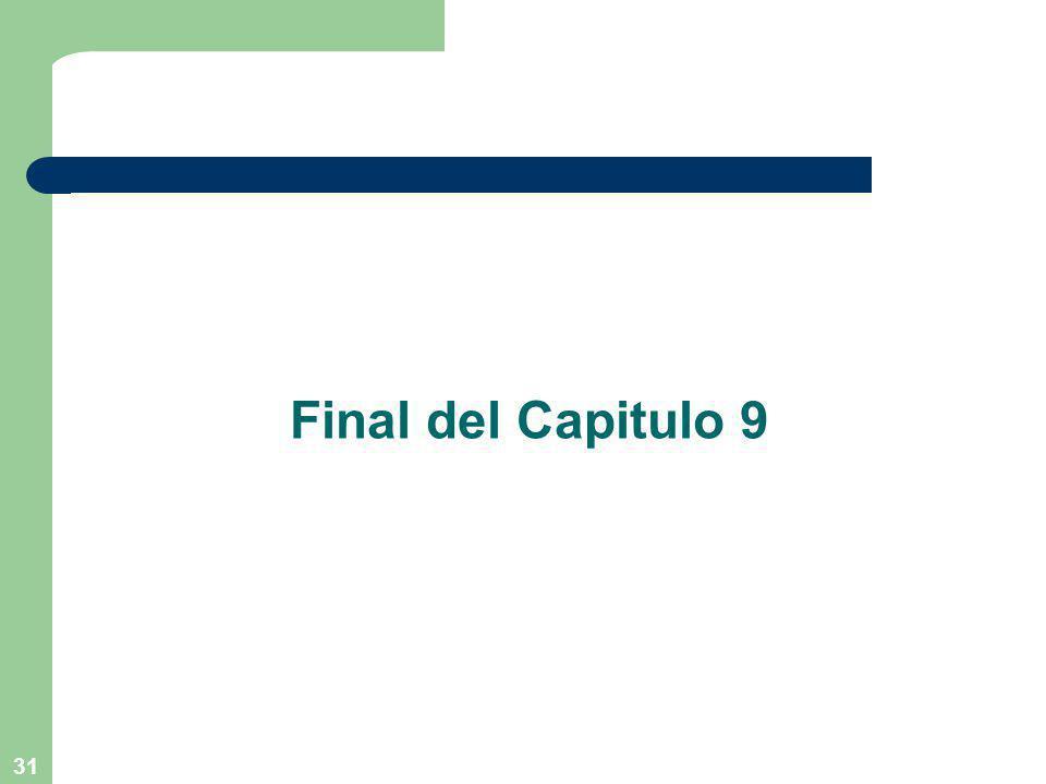 31 Final del Capitulo 9