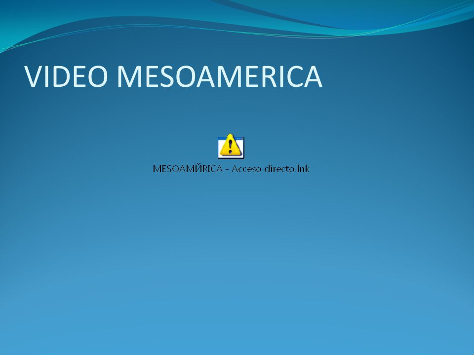VIDEO MESOAMERICA