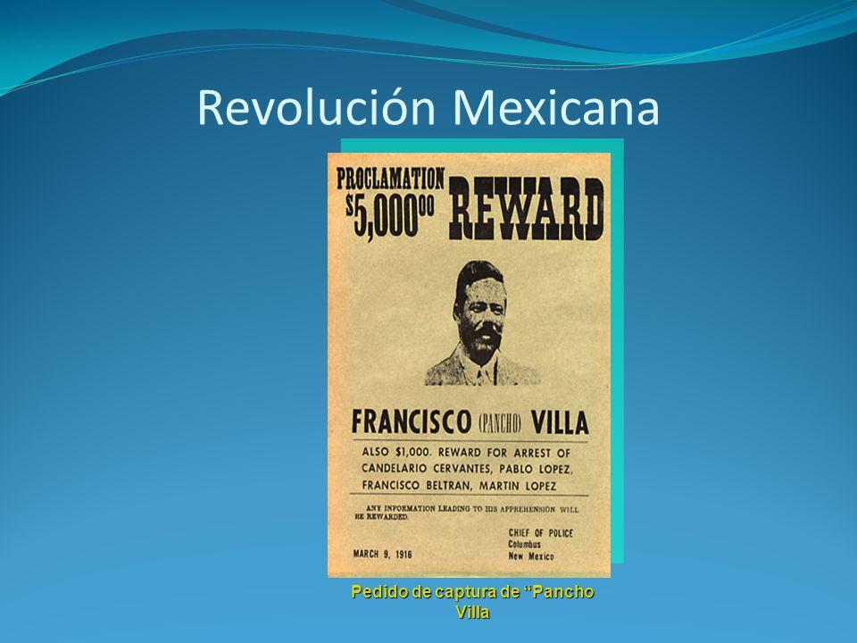 Revolución Mexicana Pedido de captura de Pancho Villa