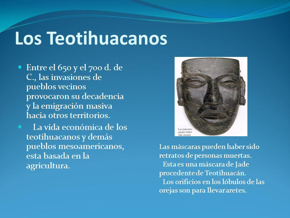 Los Teotihuacanos Entre el 650 y el 700 d.