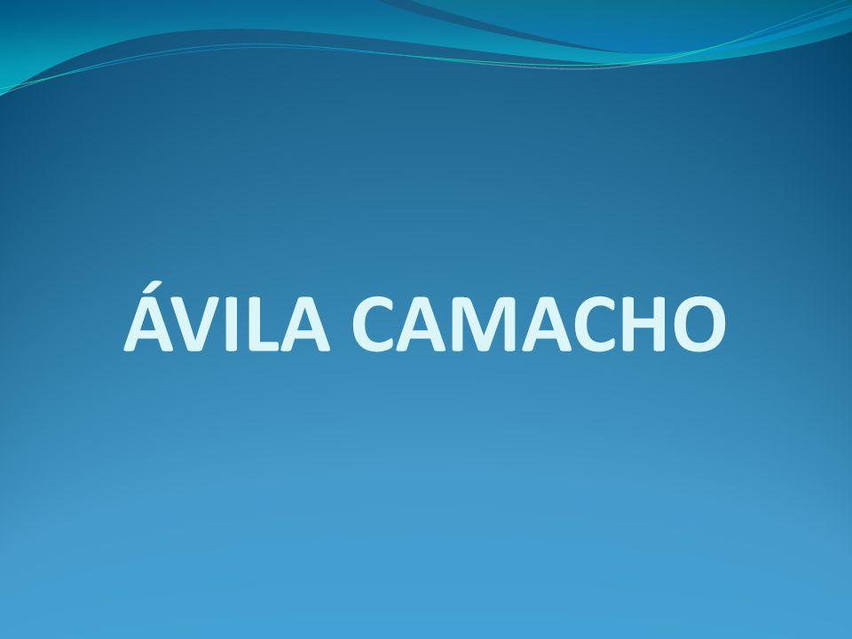 ÁVILA CAMACHO