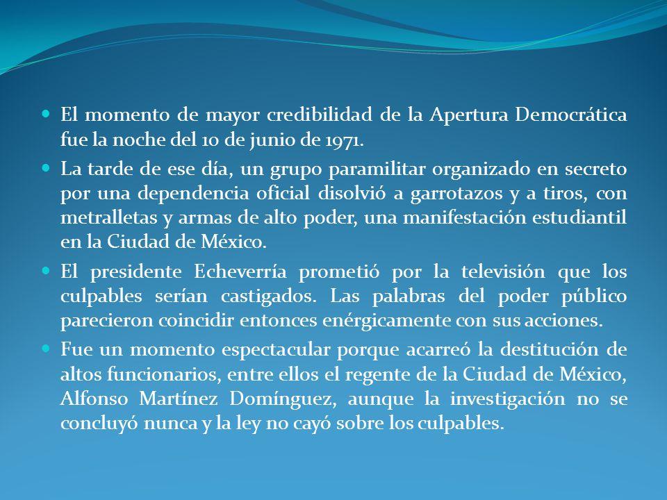 El momento de mayor credibilidad de la Apertura Democrática fue la noche del 10 de junio de 1971.