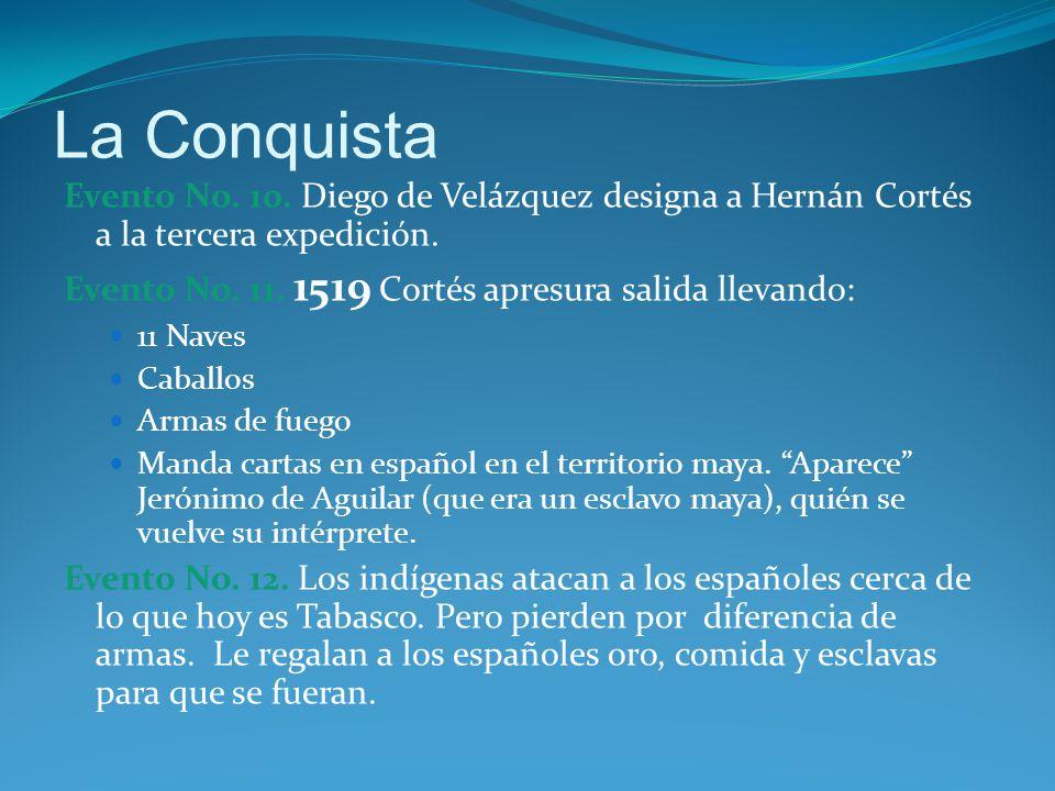 La Conquista Evento No.10. Diego de Velázquez designa a Hernán Cortés a la tercera expedición.