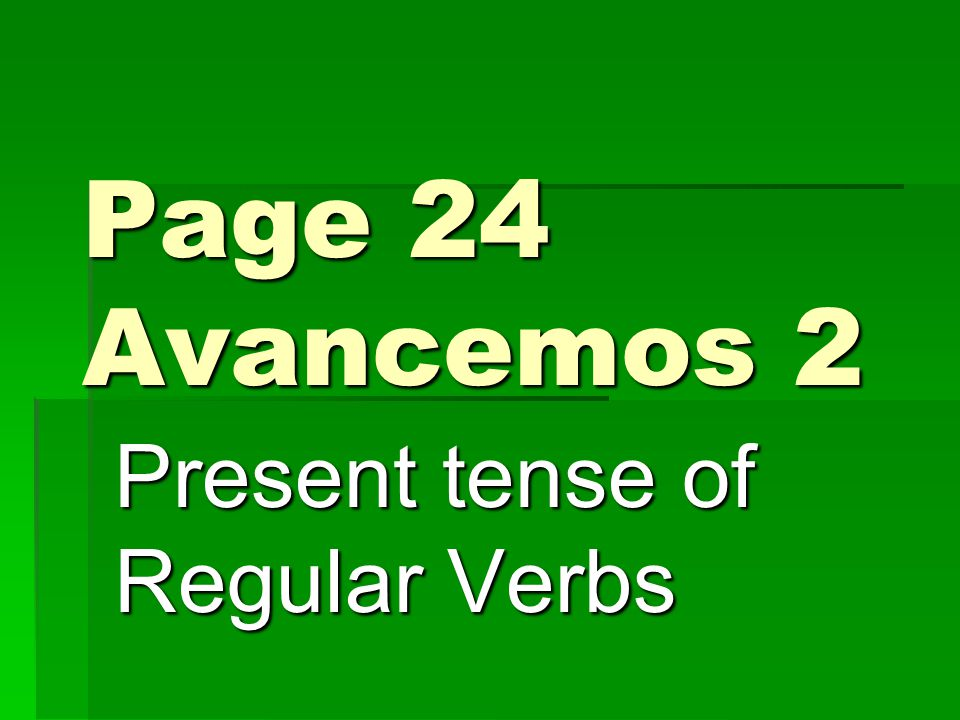 The Other -er Verbs Now lets do the other -er verbs that you know.