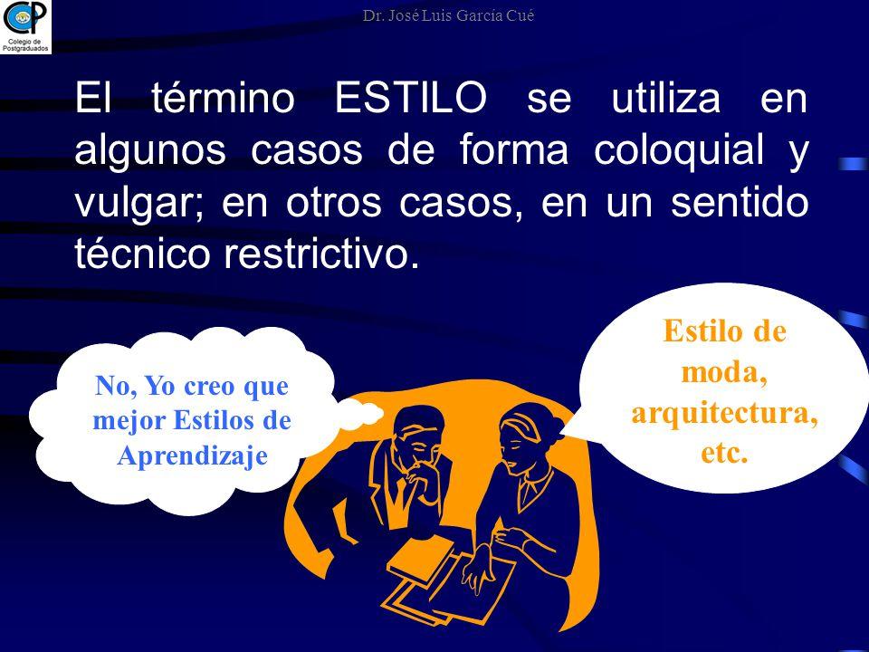 El término ESTILO se utiliza en algunos casos de forma coloquial y vulgar; en otros casos, en un sentido técnico restrictivo. No, Yo creo que mejor Es
