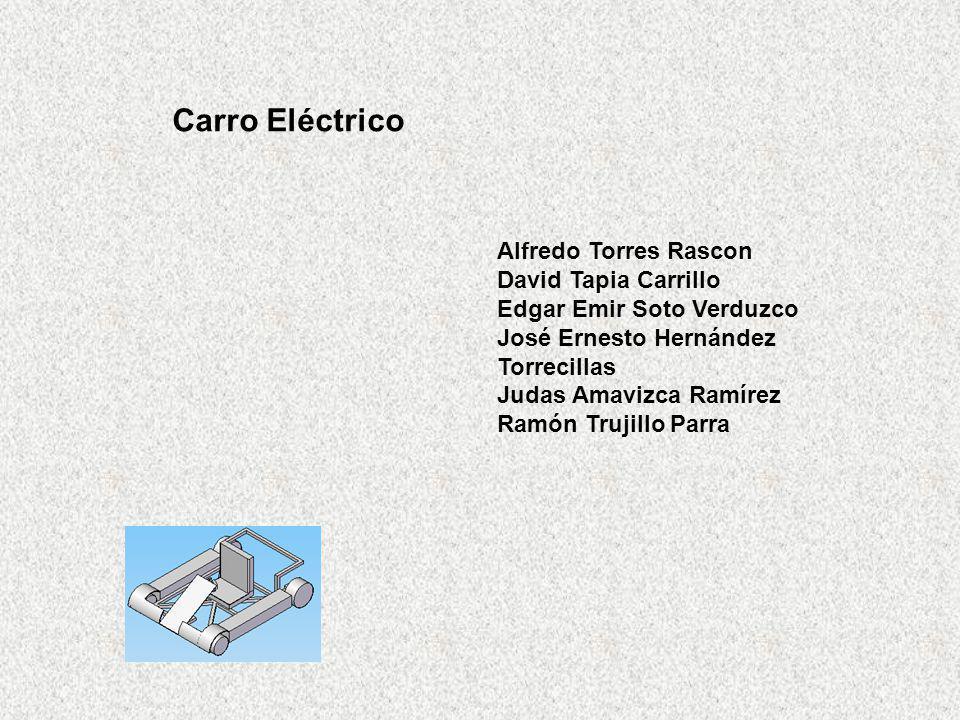 Alfredo Torres Rascon David Tapia Carrillo Edgar Emir Soto Verduzco José Ernesto Hernández Torrecillas Judas Amavizca Ramírez Ramón Trujillo Parra Car