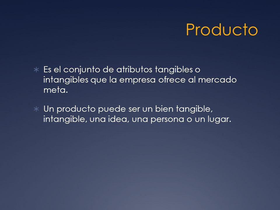 Producto Es el conjunto de atributos tangibles o intangibles que la empresa ofrece al mercado meta. Un producto puede ser un bien tangible, intangible