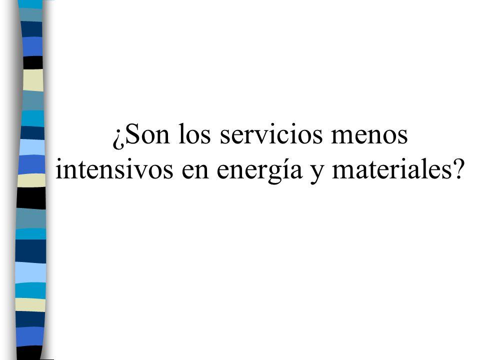 ¿Son los servicios menos intensivos en energía y materiales?