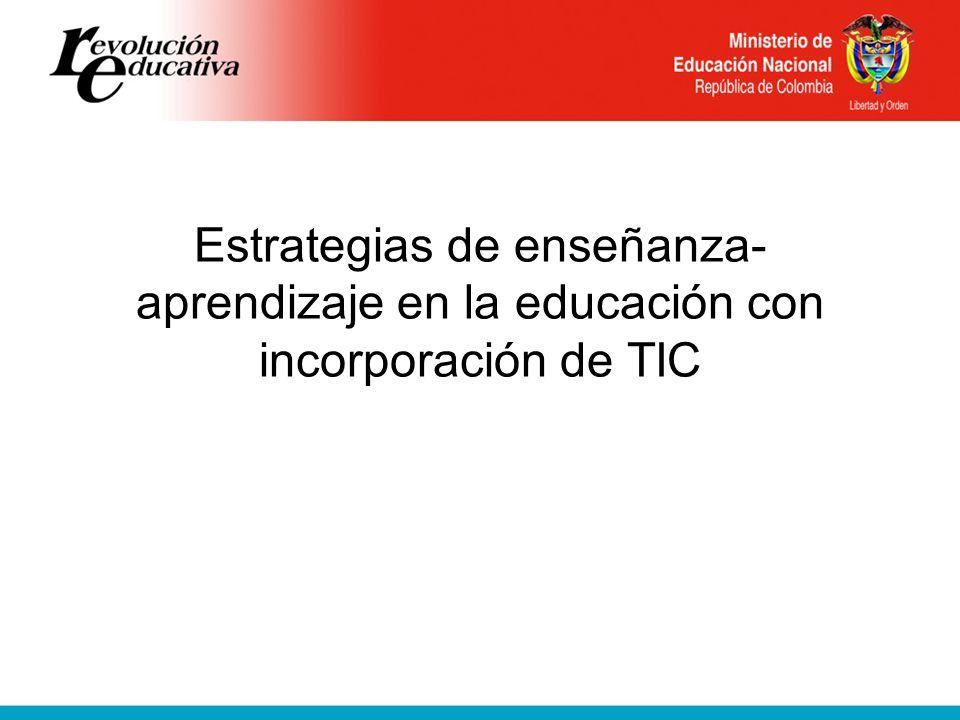 Estrategias de enseñanza- aprendizaje en la educación con incorporación de TIC