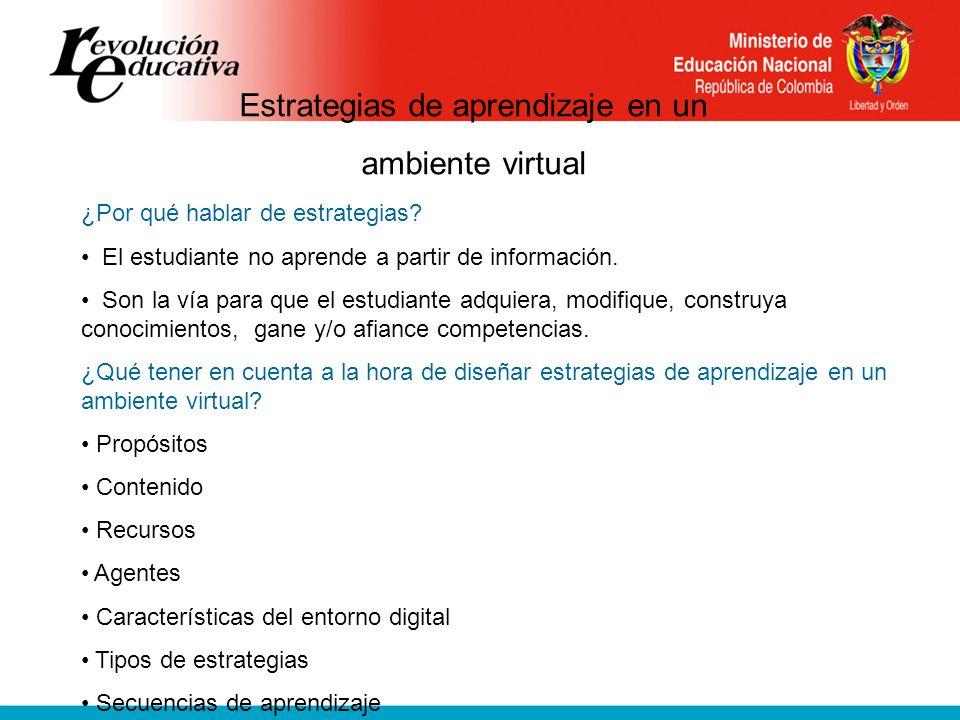 Estrategias de aprendizaje en un ambiente virtual ¿Por qué hablar de estrategias.
