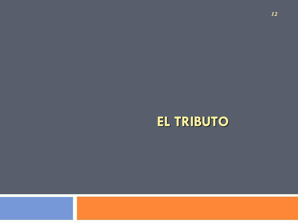 EL TRIBUTO 12