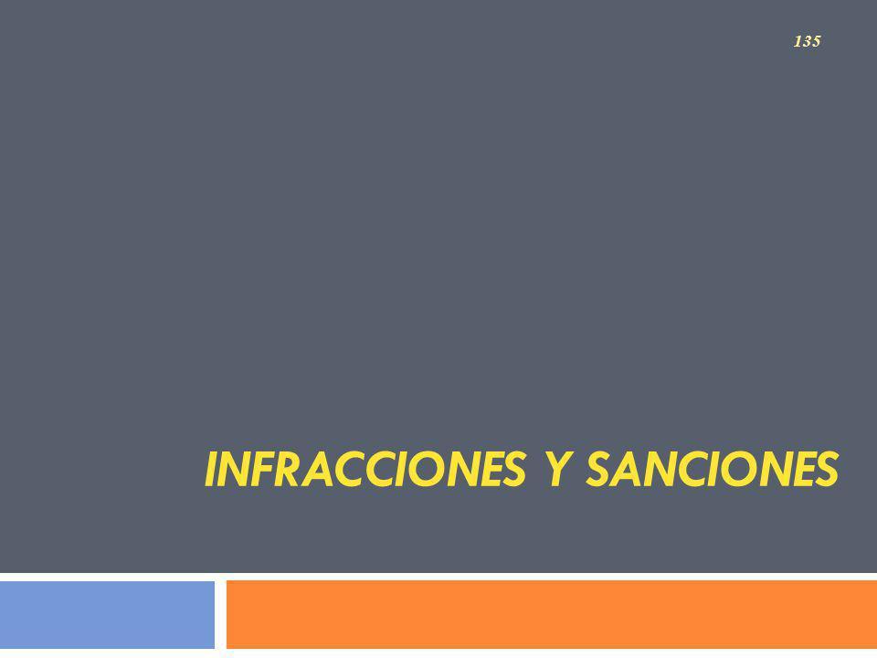 INFRACCIONES Y SANCIONES 135