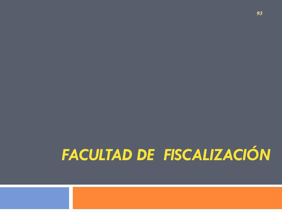 FACULTAD DE FISCALIZACIÓN 93