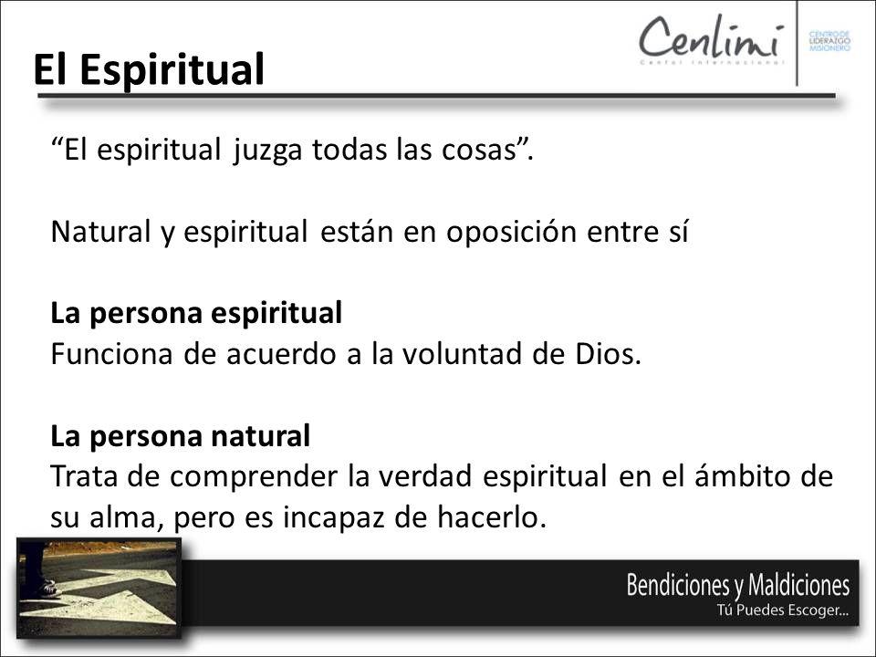 El espiritual juzga todas las cosas.