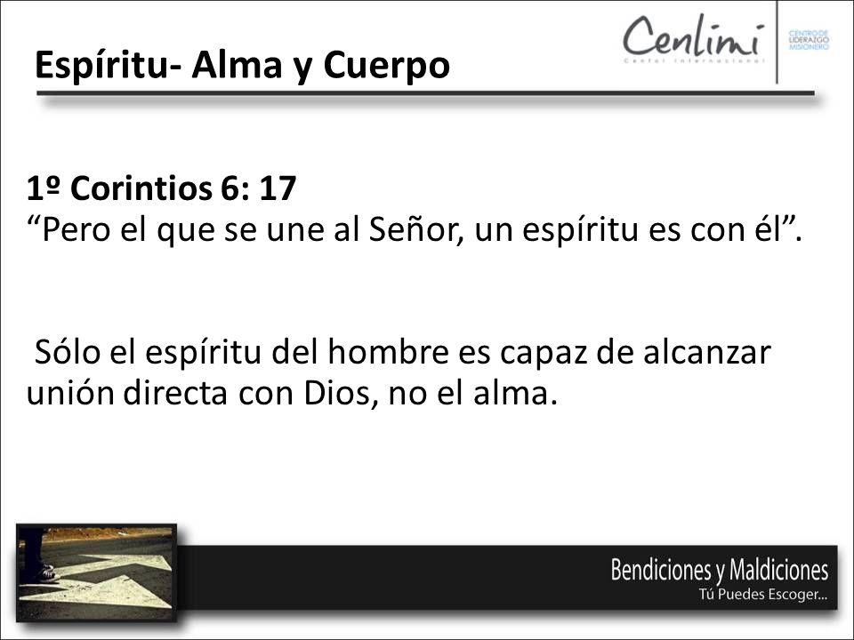 1º Corintios 6: 17 Pero el que se une al Señor, un espíritu es con él.