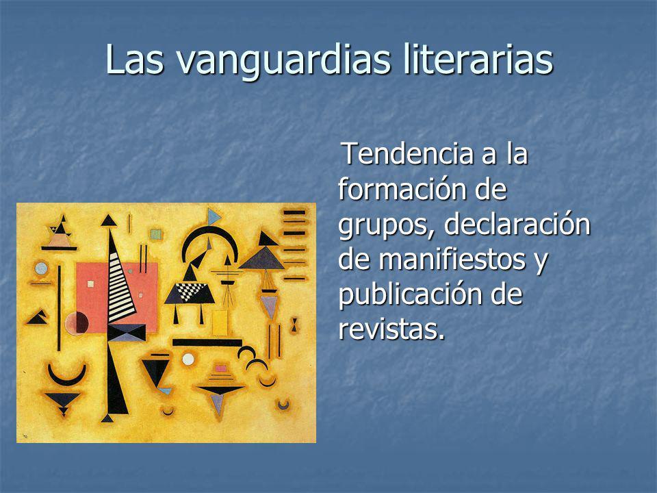 Tendencia a la formación de grupos, declaración de manifiestos y publicación de revistas. Tendencia a la formación de grupos, declaración de manifiest