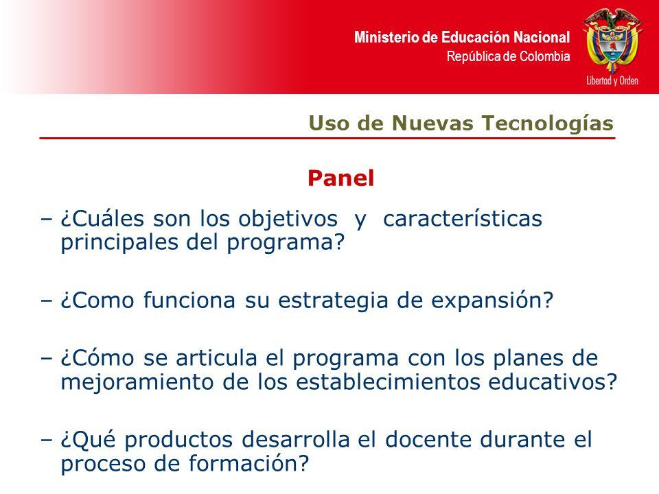 Ministerio de Educación Nacional República de Colombia –¿Cuáles son los objetivos y características principales del programa.
