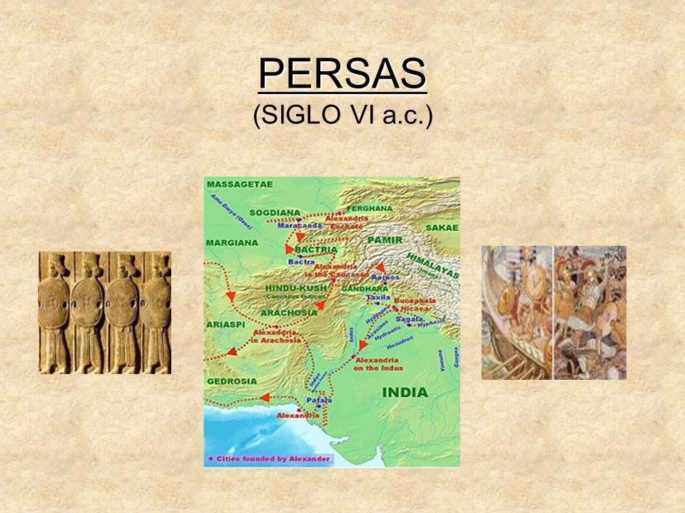 PERSAS PERSAS (SIGLO VI a.c.)