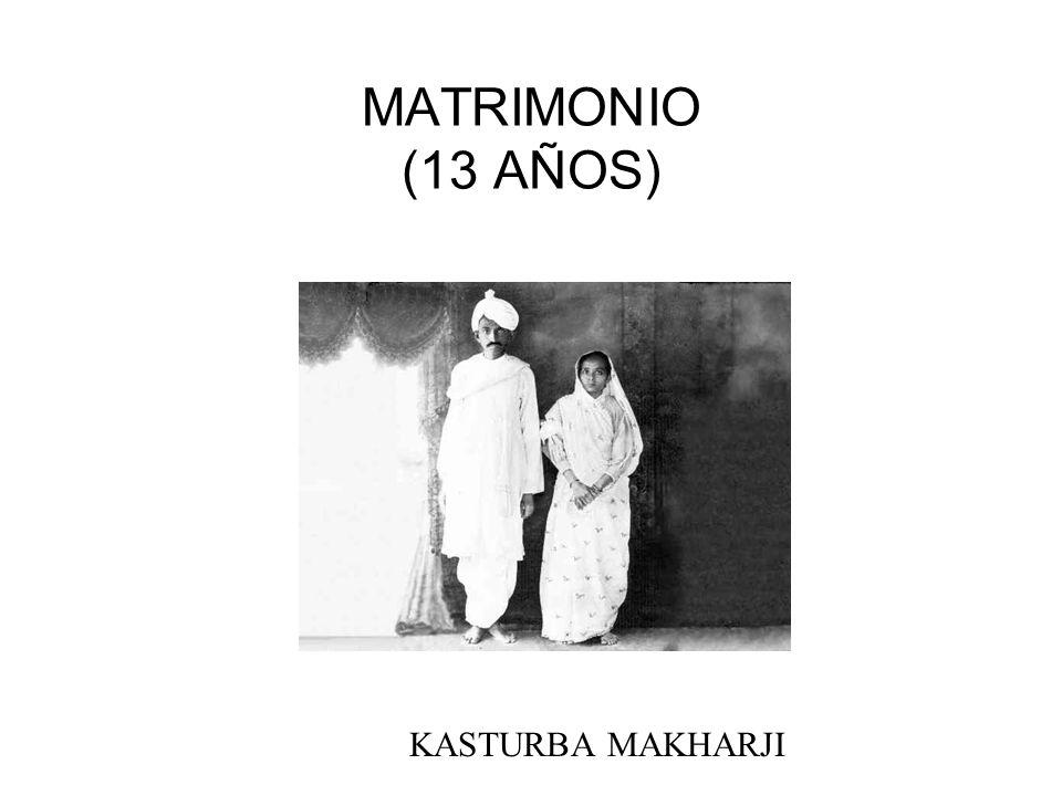 MATRIMONIO (13 AÑOS) KASTURBA MAKHARJI