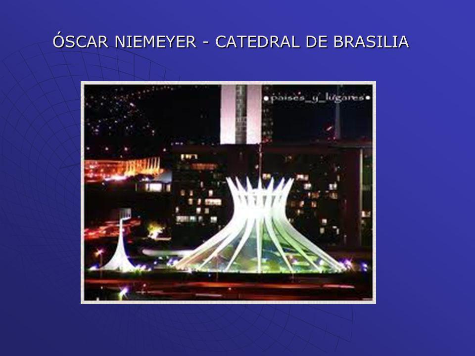 ÓSCAR NIEMEYER - CATEDRAL DE BRASILIA