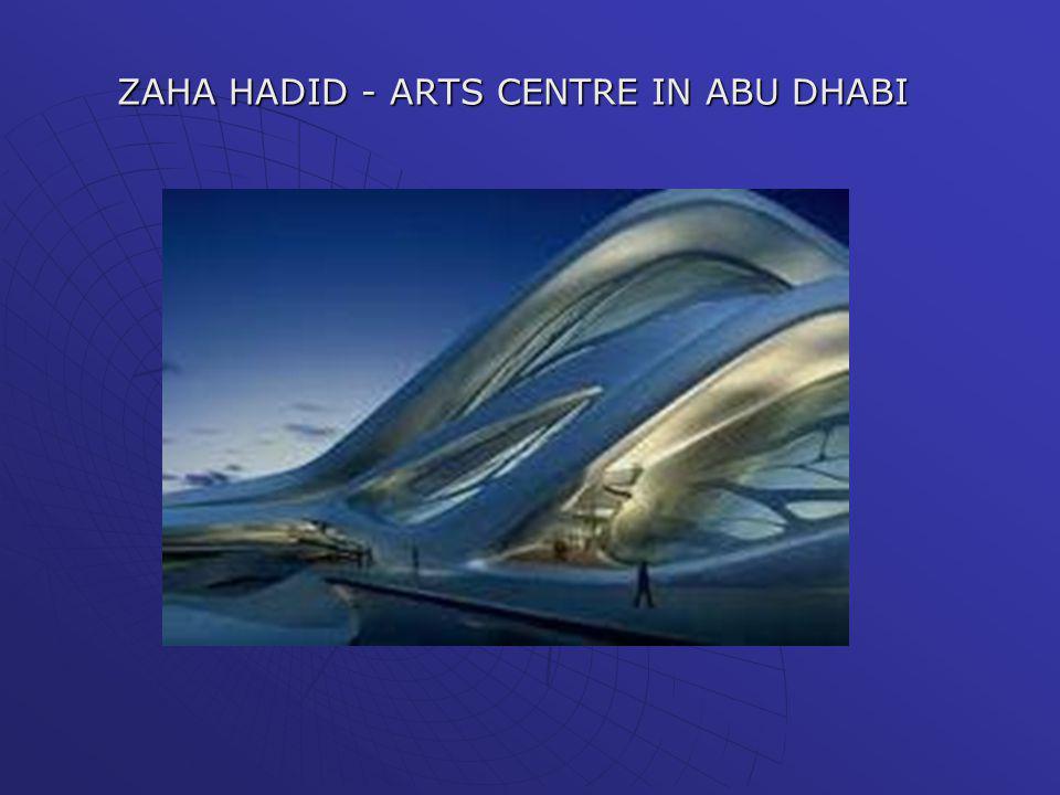 ZAHA HADID - ARTS CENTRE IN ABU DHABI