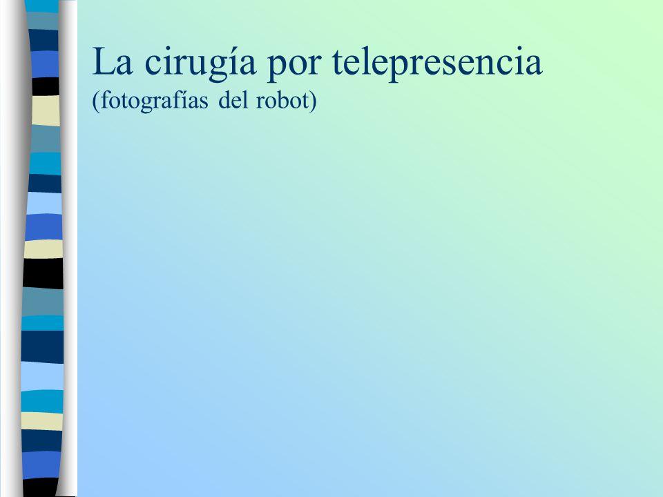 La cirugía por telepresencia (fotografías del robot)