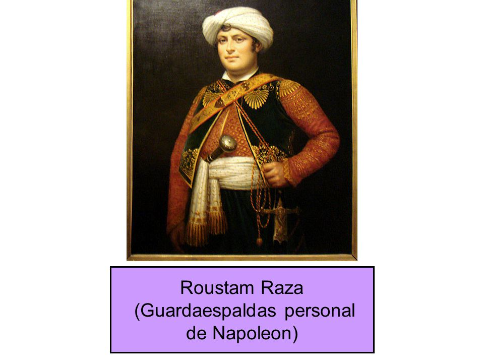 Roustam Raza (Guardaespaldas personal de Napoleon)