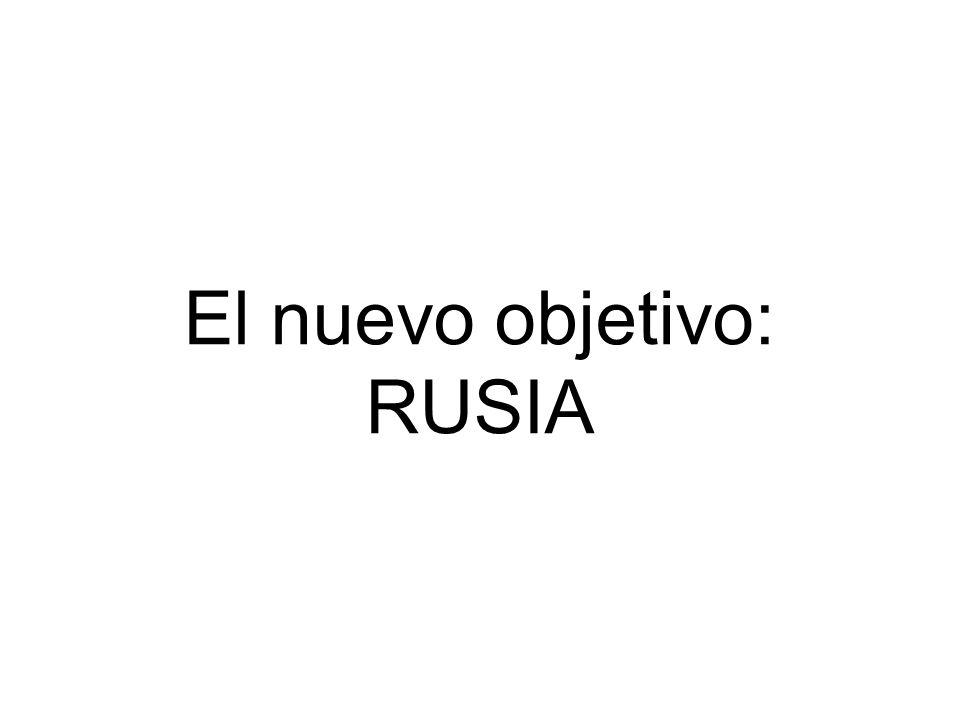 El nuevo objetivo: RUSIA