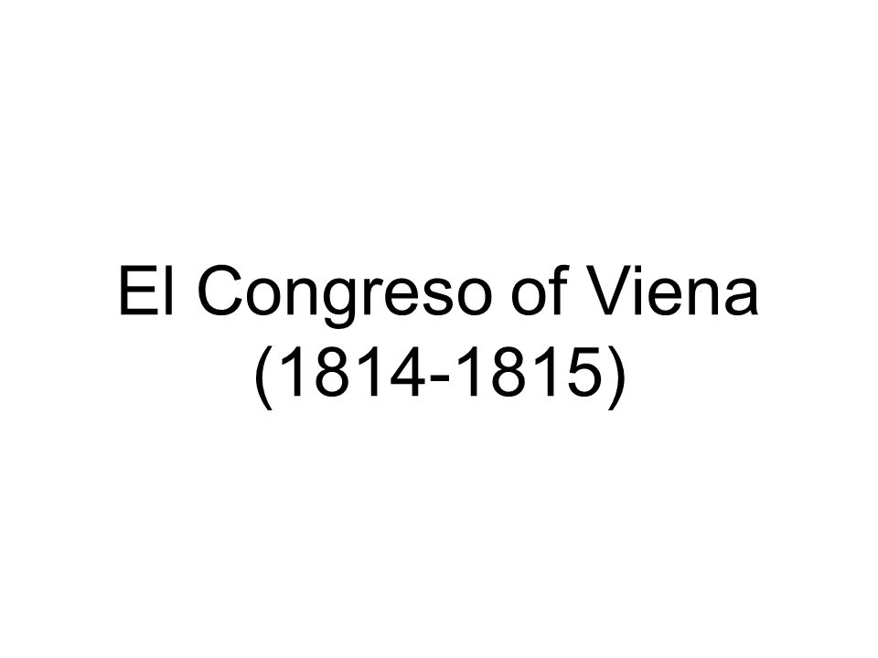 El Congreso of Viena (1814-1815)