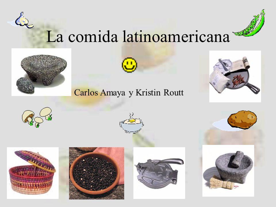 Productos comunes en la comida hispana Maíz, frijoles, calabaza Chiles Arroz Papas Muchas frutas y verduras