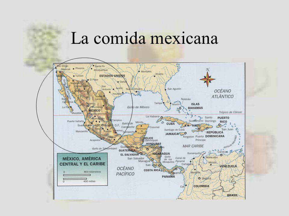 La comida mexicana