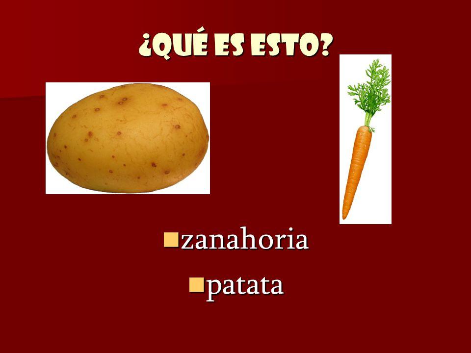 ¿Qué es esto? zanahoria zanahoria patata patata