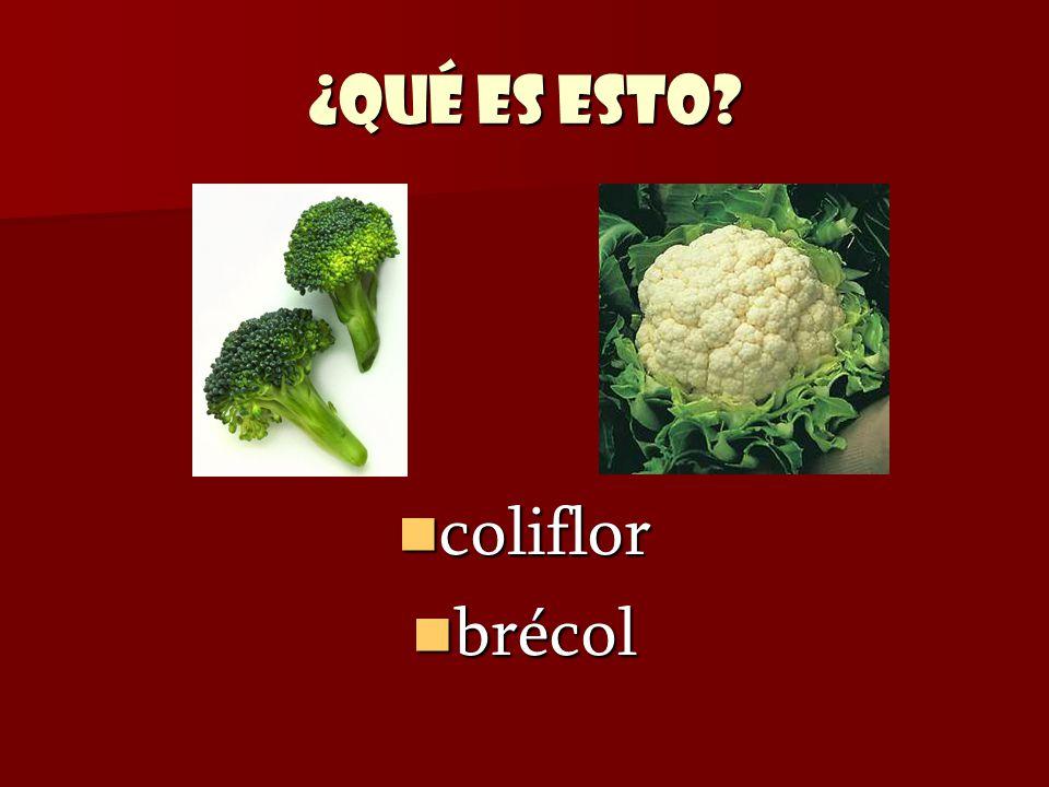 ¿Qué es esto? coliflor coliflor brécol brécol