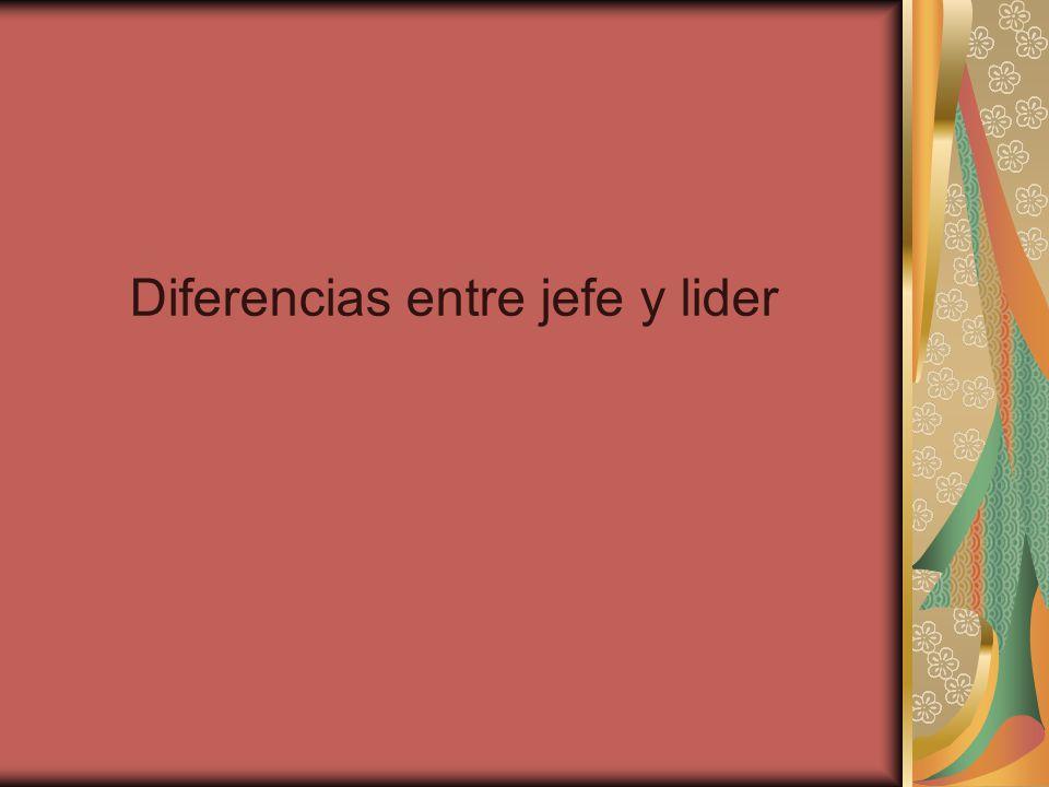 Diferencias entre jefe y lider