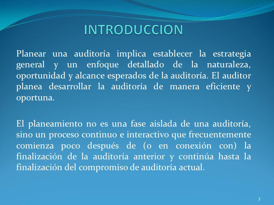 4 Realizar procedimientos respecto de la continuación de las relaciones con el cliente y del trabajo específico de auditoría.
