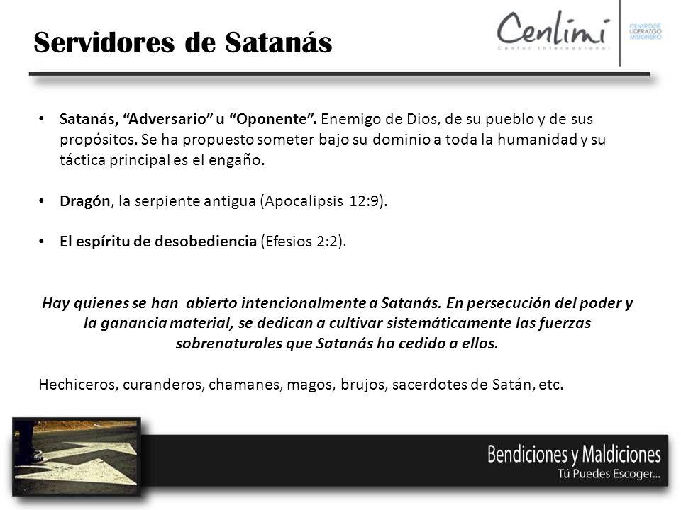 Servidores de Satanás Satanás, Adversario u Oponente.