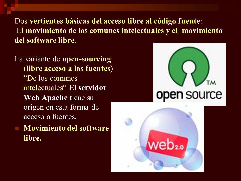 Dos vertientes básicas del acceso libre al código fuente: El movimiento de los comunes intelectuales y el movimiento del software libre. La variante d