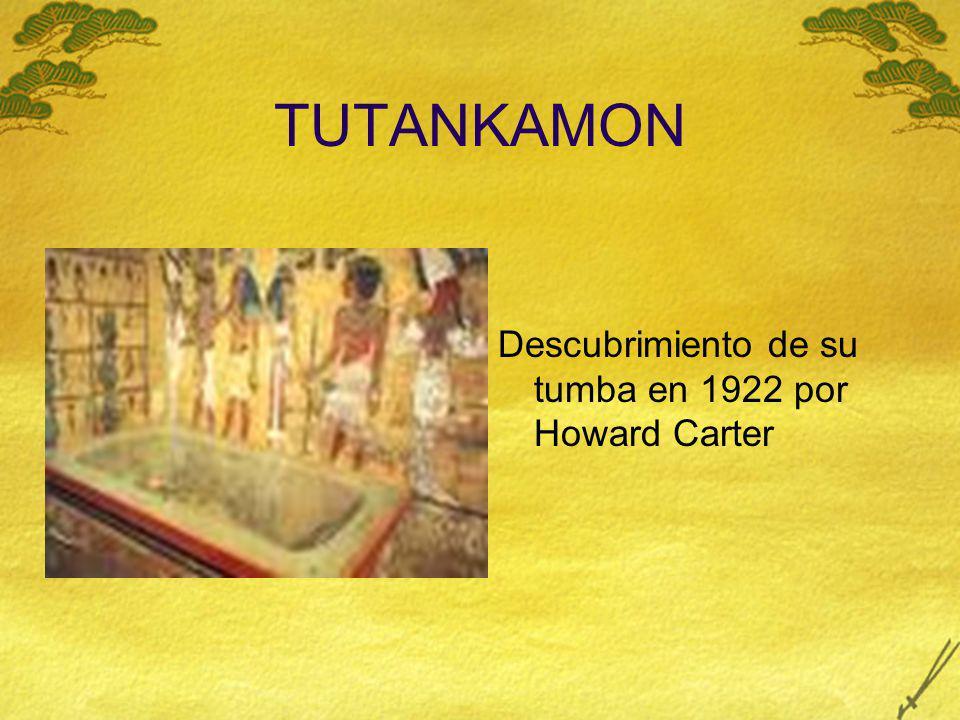 TUTANKAMON Descubrimiento de su tumba en 1922 por Howard Carter