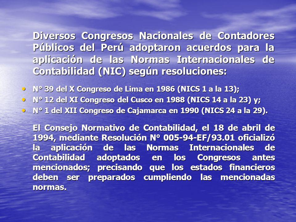 Diversos Congresos Nacionales de Contadores Públicos del Perú adoptaron acuerdos para la aplicación de las Normas Internacionales de Contabilidad (NIC