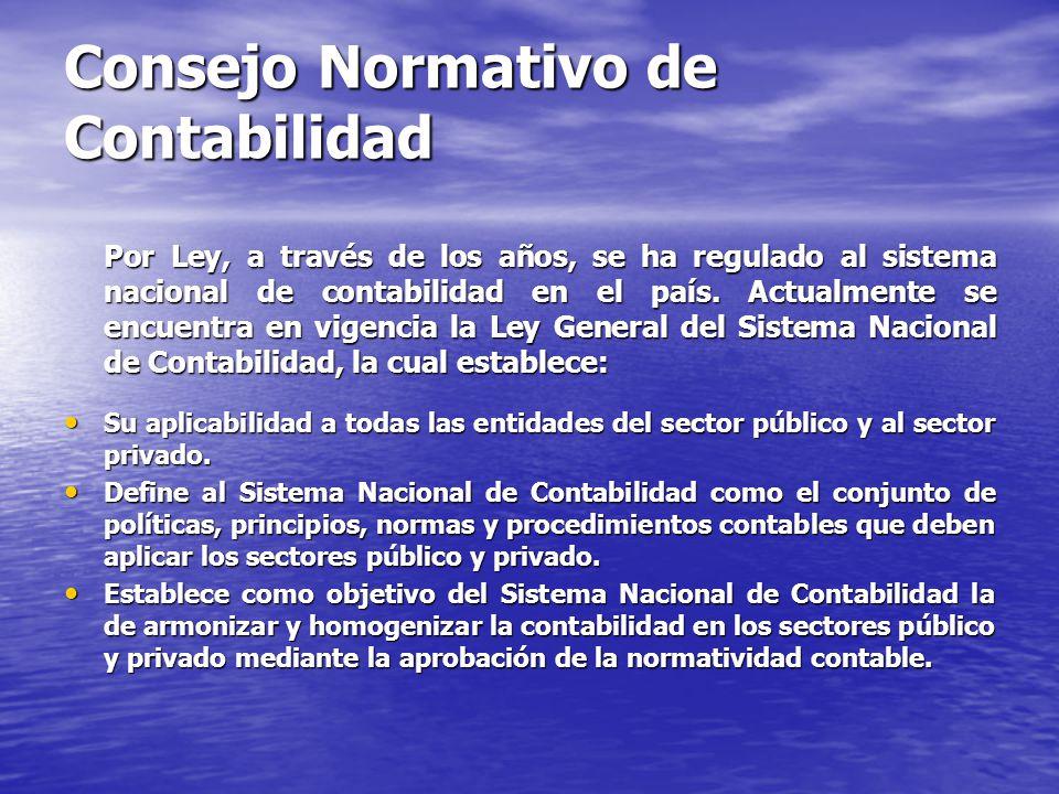 Consejo Normativo de Contabilidad Por Ley, a través de los años, se ha regulado al sistema nacional de contabilidad en el país. Actualmente se encuent