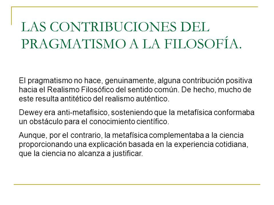 LAS CONTRIBUCIONES DEL PRAGMATISMO A LA FILOSOFÍA.