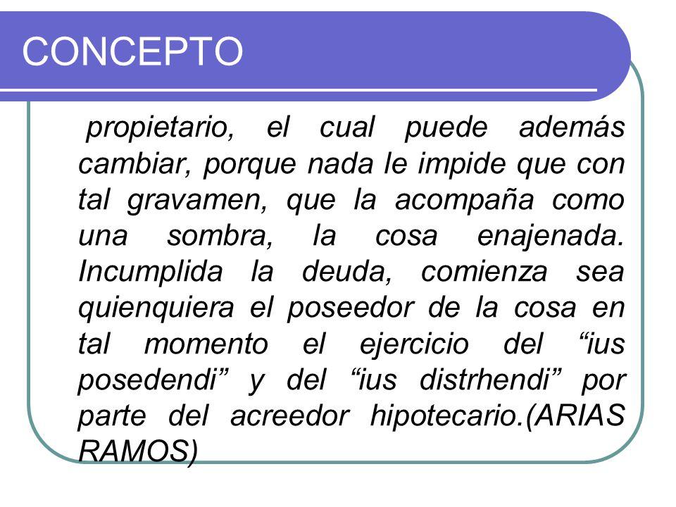 CONCEPTO Alberto Brenes Córdoba la define así: Es un derecho real de garantía constituido sobre un inmueble, para asegurar el cumplimiento de una obligación.